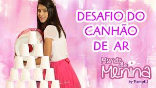 getlinkyoutube.com-Desafio do canhão de ar - Fernanda Concon X Carol Santina ❤ Mundo da Menina