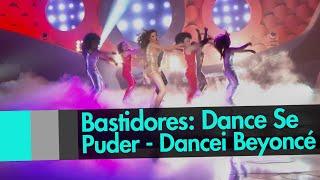 getlinkyoutube.com-Bastidores: DANCE SE PUDER - Dancei Crazy in Love da BEYONCÉ