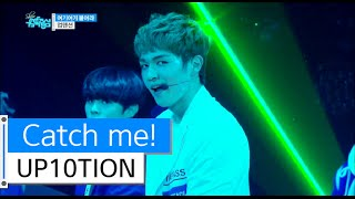 getlinkyoutube.com-[HOT] UP10TION - Catch me!, 업텐션 - 여기여기 붙어라, Show Music core 20151205