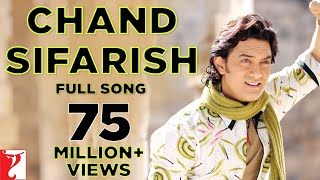 Chand Sifarish - Full Song | Fanaa | Aamir Khan | Kajol | Shaan | Kailash Kher width=