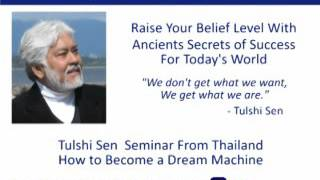 How to Become a Dream Machine, Tulshi Sen from Thailand