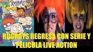 Rugrats Aventuras en Pañales Regresa con Nueva Serie y Pelicula Live Action Toda la Info