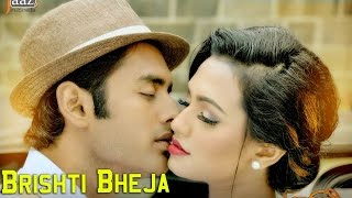 getlinkyoutube.com-Brishti Bheja‬ | Ankush | Nusraat Faria | Savvy | Shadaab Hashmi | Aashiqui Bengali Movie 2015