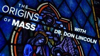 The Origins of Mass