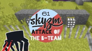 Attack of the B Team 61 - Minecraft Mods - STAY BOY!
