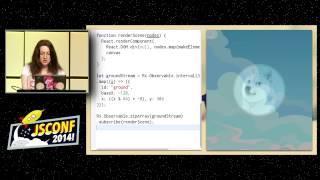 Bodil Stokke: Reactive Game Development For The Discerning Hipster [JSConf2014]