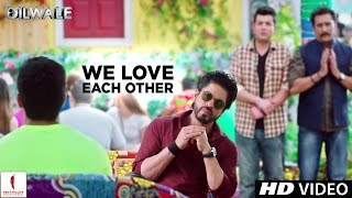 getlinkyoutube.com-Dilwale | We Love Each Other | Kajol, Shah Rukh Khan, Kriti Sanon, Varun Dhawan