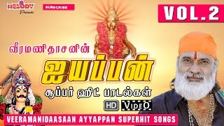 getlinkyoutube.com-Veermanidaasanin Ayyyappan Super Hit Paadalgal  Vol 02 | Ayyappan Video Songs | Tamil Devotional