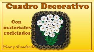 getlinkyoutube.com-CUADRO DECORATIVO CON MATERIALES RECICLADOS