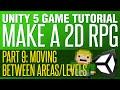 Unity RPG Tutorial 9 - Moving Between AreasLevels