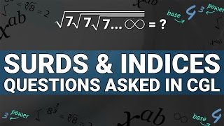 SURDS AND INDICES | SOLVE IN LESS THEN 10 SECONDS | MATHS | QUESTIONS ASKED IN SSC CGL 2017