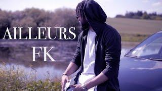FK - Ailleurs