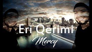Eri Qerimi - Mercy (Official Lyrics Video)