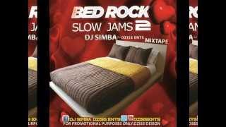 getlinkyoutube.com-love Bedroom Mixtape [Slow Jams Songs] DJ SIMBA-DzissEnts