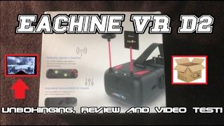 getlinkyoutube.com-EACHINE VR D2 - Unboxinging, Review and DVR Video Test! (BANGGOOD)