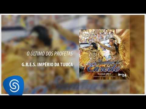 Samba-enredo Império da Tijuca - Carnaval 2017