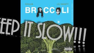 getlinkyoutube.com-D.R.A.M. ft Lil Yachty - Broccoli Instrumental (Slowed Down)