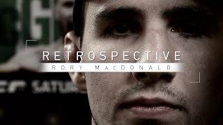 Retrospective: Rory MacDonald - Full Episode - Facing Nate Diaz, Robbie Lawler, BJ Penn and More