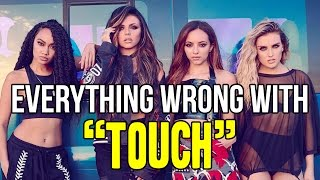 """getlinkyoutube.com-Everything Wrong With Little Mix - """"Touch"""""""