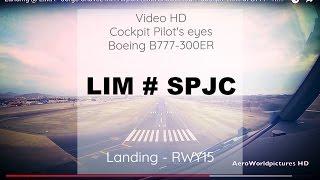 getlinkyoutube.com-Landing @ LIMA - Jorge Chávez Int'l Airport (LIM/SPJC) Peru # Cockpit View of B777 - RWY15