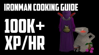 getlinkyoutube.com-Ironman Cooking Guide 100K+ XP/HR [07] Ultimate | Oldschool | Runescape