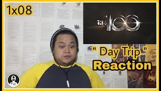 """The 100 1x08 """" Day Trip """" Reaction"""