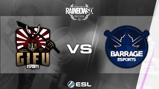 Rainbow Six Pro League - Season 1 - PC - EU - GiFu eSports vs Barrage eSports