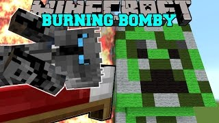 getlinkyoutube.com-Minecraft: BOMBY IS BURNING! (THERE IS NO ESCAPE FROM BOMBY!!) Mini-Game