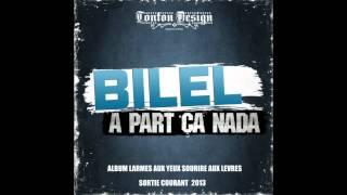 Bilel - A Part Ça Nada