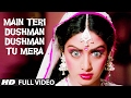 Main Teri Dushman, Dushman Tu Mera Full VIDEO Song | Nagina | Rishi Kapoor, Sridevi