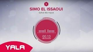 getlinkyoutube.com-Simo El Issaoui - Safrat Wa Hajrat (Audio) / سيمو العيساوي - سافرات وهاجرات