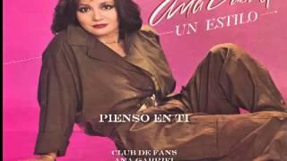Ana Gabriel Pienso en ti ( mezcla demo y cd original 1985)