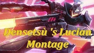 getlinkyoutube.com-Lucian Montage ► Lucian plays of Preseason 6 ► Densetsu
