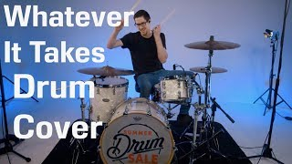Whatever It Takes - Drum Cover - Imagine Dragons width=