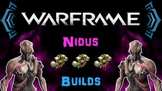getlinkyoutube.com-[U19.5] Warframe - Nidus Builds - Full Guide [3 Forma] | N00blShowtek