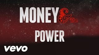 Kid Ink - Money and the Power (Lyric Video)
