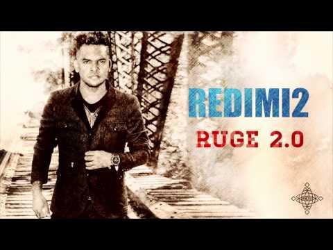 RUGE 2.0 (Audio) REDIMI2 @realredimi2