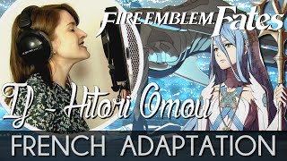 ♈ [French] If~Hitori Omou - Fire Emblem If (Fates) width=
