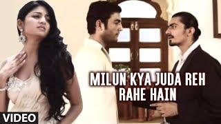 getlinkyoutube.com-Milun Kya Juda Reh Rahe Hain (Bewafai Songs) - Agam Kumar | Bewafaai Ka Aalam