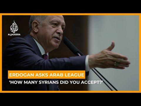 AlJazeera English:Erdogan asks Arab League: 'How many Syrians did you accept?'