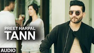getlinkyoutube.com-Preet Harpal: Tann (Audio Song)   Dr Zeus   Case   Latest Punjabi Songs 2016   T-Series Apna Punjab