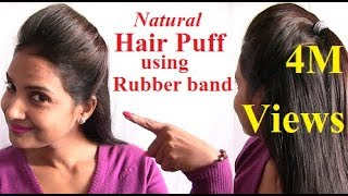 getlinkyoutube.com-Natural Way to make Hair Puff Style with Rubber Band at Home