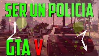 getlinkyoutube.com-Cómo rolear ser policia En GTA V | Gameplay español