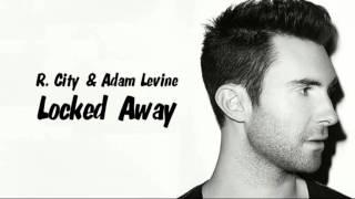getlinkyoutube.com-Locked Away - 1 hour music R.City n Adam Levine