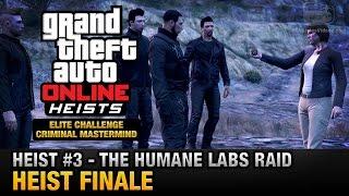 getlinkyoutube.com-GTA Online Heist #3 - The Humane Labs Raid - Heist Finale (Elite Challenge & Criminal Mastermind)