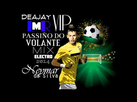 DJ LMR vip - MiX (( PASSINHO DO VOLANTE  ELECTRO 2014 ))
