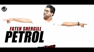Petrol | Fateh Shergill | Full Song | Japas Music