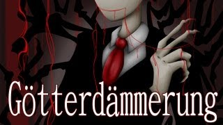 "The Slenderman - ""Götterdämmerung"""