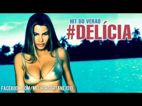 Paulo di Lima e Renan - Delícia (Hit verão 2014)