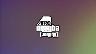 Afro B - Drogba (Joanna) Prod by Team Salut [Lyric Video] width=